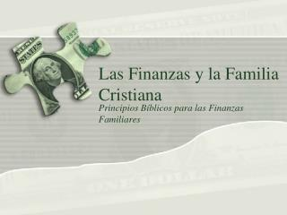 Las  Finanzas  y la  Familia  Cristiana