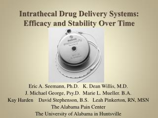 Intrathecal  Drug Delivery Systems:  Efficacy and Stability Over Time