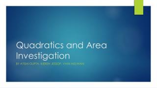 Quadratics and Area Investigation