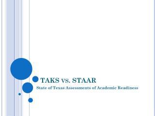 TAKS vs. STAAR