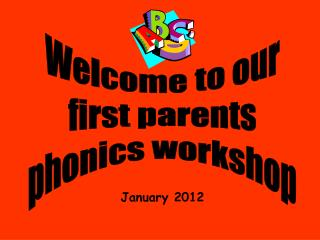 Welcome to our first parents phonics workshop