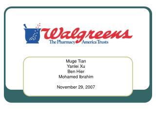 Muge Tian Yanlei Xu Ben Hier Mohamed Ibrahim November 29, 2007