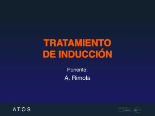 TRATAMIENTO  DE INDUCCIÓN