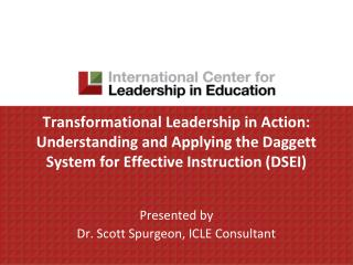 Presented by  Dr. Scott Spurgeon, ICLE Consultant