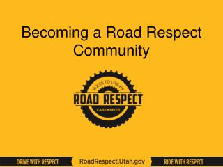Becoming a Road Respect Community