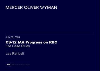 CS-12 IAA Progress on RBC Life Case Study Les Rehbeli