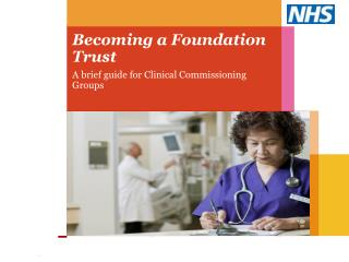 Becoming a Foundation Trust