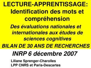Liliane Sprenger-Charolles LPP CNRS et Paris-Descartes