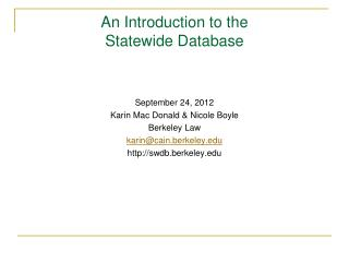 An Introduction to the Statewide Database