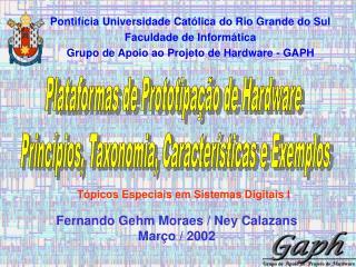 Plataformas de Prototipação de Hardware  Princípios, Taxonomia, Características e Exemplos