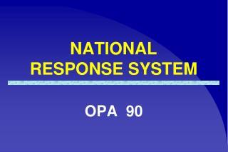 NATIONAL RESPONSE SYSTEM
