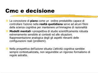 Cmc e decisione