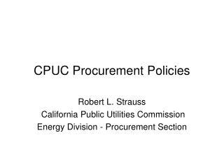 CPUC Procurement Policies