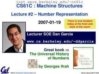 Lecturer SOE Dan Garcia cs.berkeley/~ddgarcia