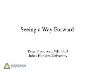 Seeing a Way Forward