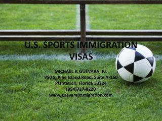 U.S. SPORTS IMMIGRATION VISAS
