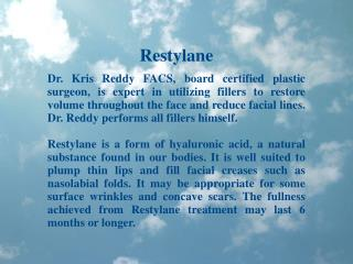 Dr Kris Reddy Reviews Restylane Dermal Filler