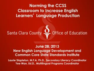 Norming the CCSS Classroom to Increase English Learners '  Language Production