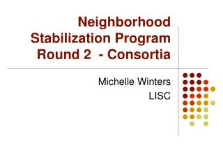 Neighborhood Stabilization Program Round 2  - Consortia