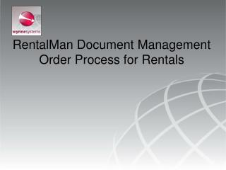 RentalMan Document Management Order Process for Rentals