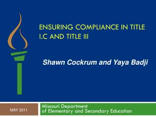 Ensuring compliance in Title I.C and Title III