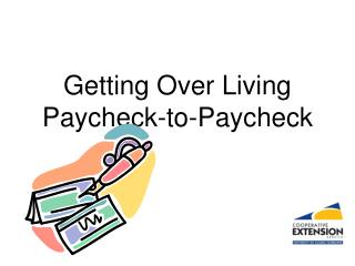 Getting Over Living Paycheck-to-Paycheck