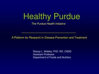Healthy Purdue