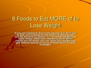 8 Foods to Eat MORE of to Lose Weight