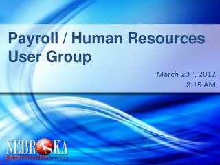 Payroll / Human Resources User Group