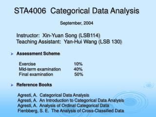 STA4006  Categorical Data Analysis September, 2004