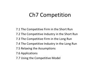 Ch7 Competition