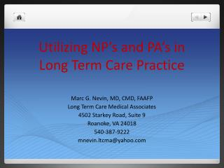 Utilizing NP's and PA's in Long Term Care Practice