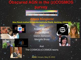 Obscured AGN in the (z)COSMOS survey