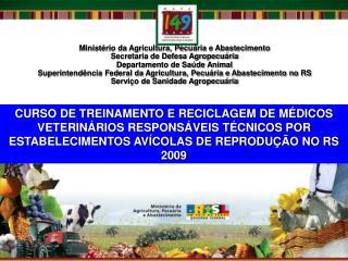Ministério da Agricultura, Pecuária e Abastecimento  Secretaria de Defesa Agropecuária