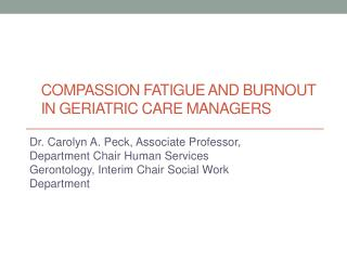 Compassion fatigue and burnout in geriatric care managers