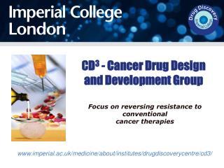 CD 3  - Cancer Drug Design and Development Group