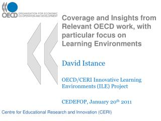 Coverage and Insights from Relevant OECD work, with particular focus on Learning Environments