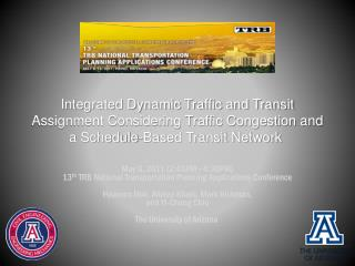 May 8, 2011 (2:45PM~4:30PM) 13 th  TRB National Transportation Planning Applications Conference