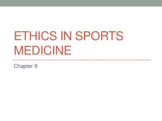 Ethics in Sports Medicine