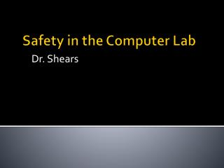 Safety in the Computer Lab