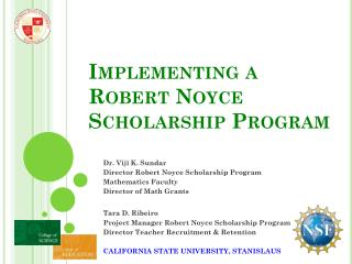 Implementing a  Robert Noyce  Scholarship Program