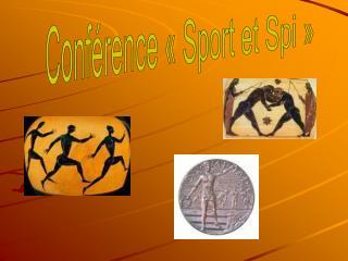 Conférence «Sport et Spi»