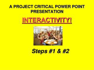 A PROJECT CRITICAL POWER POINT PRESENTATION
