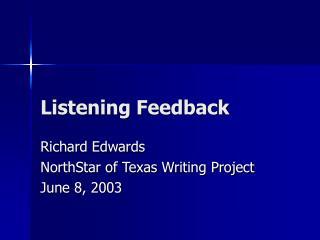 Listening Feedback