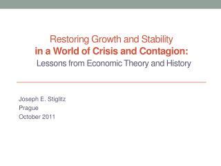 Joseph E.  Stiglitz Prague October 2011