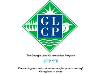The Georgia Land Conservation Program glcp