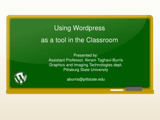 Using  Wordpress as a tool in the Classroom