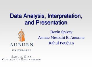 Data Analysis, Interpretation, and Presentation