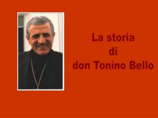 La storia di don Tonino Bello