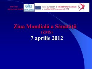 ZMS 2012       Ageing and health